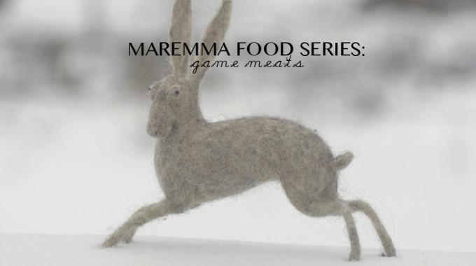 Maremman Food Series: Game